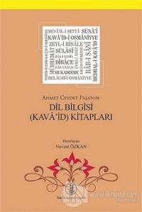 Ahmet Cevdet Paşa'nın Dil Bilgisi (Kava'id) Kitapları