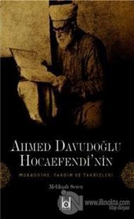 Ahmet Davudoğlu Hocaefendi'nin Mukaddime, Takdim ve Takrizleri Melikşa