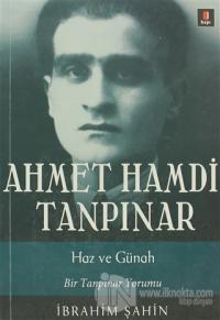 Ahmet Hamdi Tanpınar: Haz ve Günah