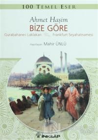 Ahmet Haşim Bize Göre
