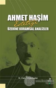 Ahmet Haşim Estetiği Üzerine Kuramsal Analizler