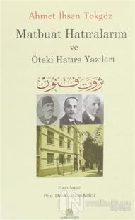 Ahmet İhsan Tokgöz Matbuat Hatıralarım ve Öteki Hatıra Yazıları