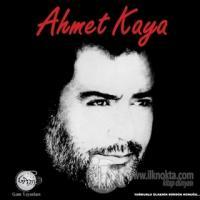 Ahmet Kaya Yağmurlu Ülkenin Sürgün Konuğu