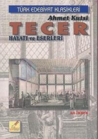 Ahmet Kutsi Tecer Hayatı ve Eserleri