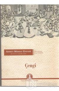Ahmet Midhat Efendi Bütün Eserleri - Çengi