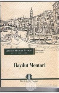 Ahmet Midhat Efendi Bütün Eserleri - Haydut Montari