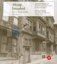 Ahşap İstanbul Konut Mimarisinden Örnekler