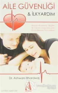 Aile Güvenliği ve İlkyardım
