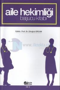 Aile Hekimliği Başucu Kitabı (2 Cilt Takım)
