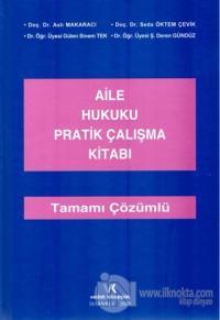 Aile Hukuku Pratik Çalışma Kitabı (Ciltli) Aslı Makaracı