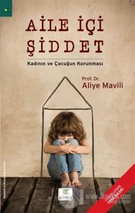 Aile İçi Şiddet - Kadının ve Çocuğun Korunması