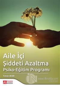 Aile İçi Şiddeti Azaltma Psiko-Eğitim Programı