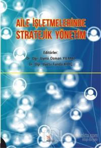 Aile İşletmelerinde Stratejik Yönetim