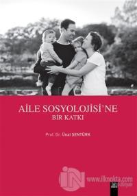 Aile Sosyolojisi'ne Bir Katkı