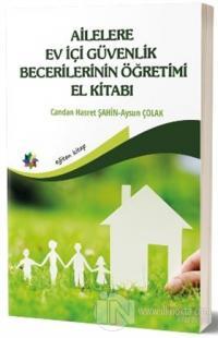 Ailelere Ev İçi Güvenlik Becerilerinin Öğretimi El Kitabı