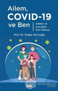 Ailem Covid-19 ve Ben