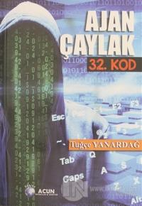 Ajan Çaylak - 32. Kod