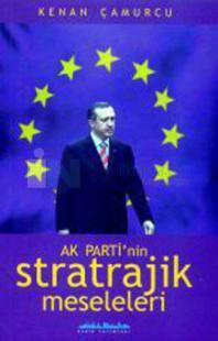AK Partinin Stratejik Meseleleri