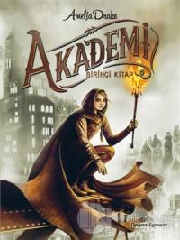 Akademi - 1. Kitap