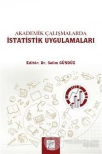 Akademik Çalışmalarda İstatistik Uygulamaları