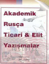 Akademik Rusça Ticari - Elit Yazışmalar