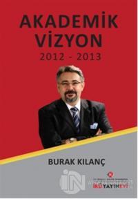 Akademik Vizyon 2012 - 2013