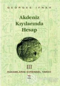Akdeniz Kıyılarında Hesap Rakamların Evrensel Tarihi 3