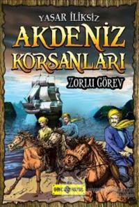 Akdeniz Korsanları - Zorlu Görev
