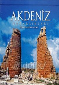 Akdeniz Uygarlıkları (Lykia - Pamphylia - Kilika)