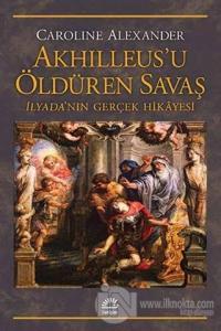 Akhilleus'u Öldüren Savaş