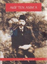 Akif'ten Asım'a