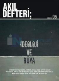 Akıl Defteri 5 - İdeoloji ve Rüya
