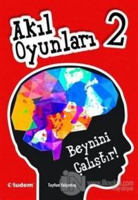 Akıl Oyunları 2: Beynini Çalıştır!
