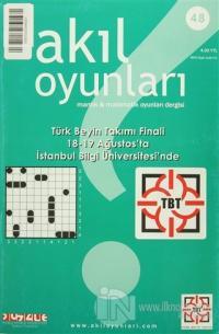 Akıl Oyunları Mantık ve Matematik Oyunları Dergisi Sayı: 48