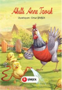 Akıllı Anne Tavuk
