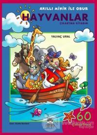 Akıllı Minik ile Obur Hayvanlar Çıkartma Kitabım