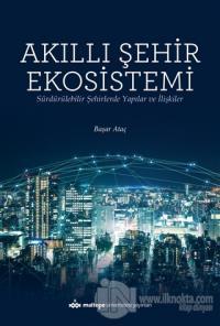 Akıllı Şehir Ekosistemi