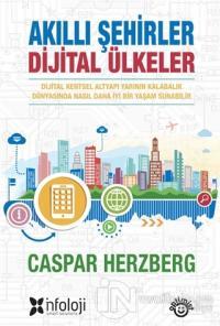 Akıllı Şehirler Dijital Ülkeler %25 indirimli Caspar Herzberg