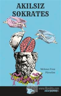 Akılsız Sokrates