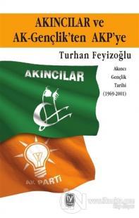 Akıncılar ve Ak-Gençlik'ten AKP'ye