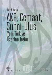 AKP, Cemaat, Sünni - Ulus