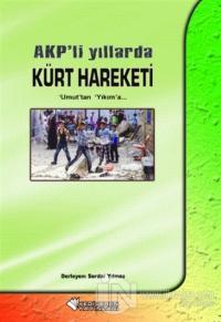 AKP'li Yıllarda Kürt Hareketi (Ciltli)
