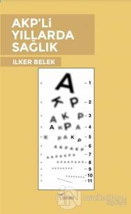 AKP'li Yıllarda Sağlık