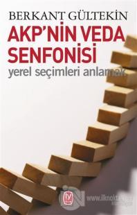 AKP'nin Veda Senfonisi Berkan Gültekin