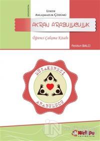 Akran Arabuluculuk - Öğrenci Çalışma Kitabı