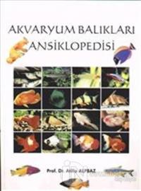 Akvaryum Balıkları Ansiklopedisi (Ciltli)