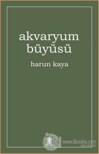 Akvaryum Büyüsü