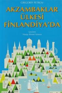 Akzambaklar Ülkesi Finlandiya'da