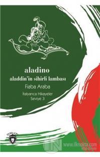 Aladino (Aladdin'in Sihirli Lambası) İtalyanca Hikayeler Seviye 3