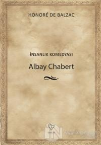 Albay Chabert - İnsanlık Komedyası